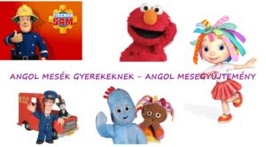 Angol mesék gyerekeknek – Angol mesegyűjtemény 2. rész