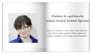 Diszlexia és nyelvtanulás – Interjú Imréné Sarkadi Ágnessel