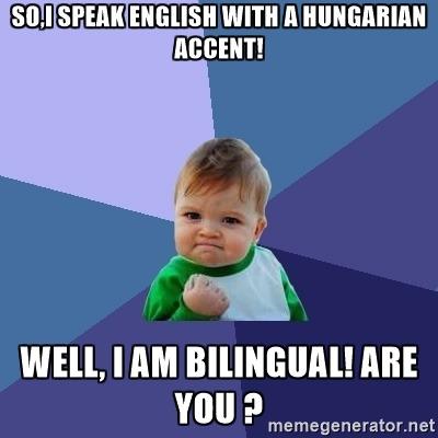 Magyar akcentus nélkül angolul beszélni, lehetséges?